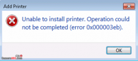 Sửa lỗi Unable to install Printer. Operation could not be completed 0x000003eb
